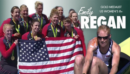 Emily Regan, Gold Medalist, U.S. Women's 8 - pictured wearing her gold medal with her team and a U.S. flag as well as at work rowing
